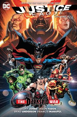 Justice League. Vol. 08, Darkseid war. Part 2