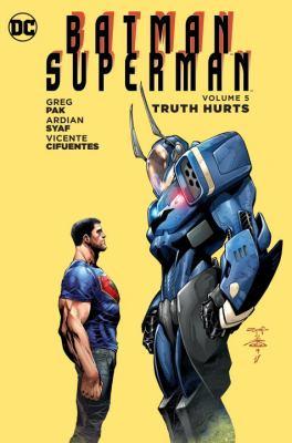 Batman/Superman. Vol. 05, Truth Hurts