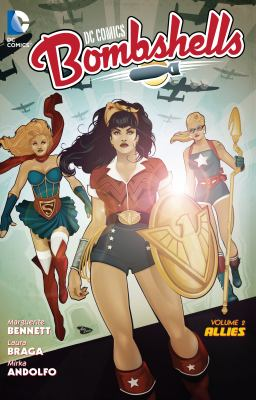 DC Comics: Bombshells :  Allies Volume 2, Allies