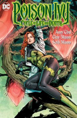 Poison Ivy : cycle of life and death