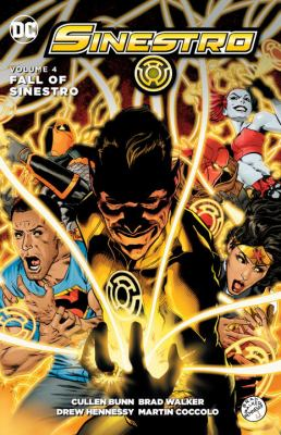 Sinestro. Vol. 04, The fall of Sinestro