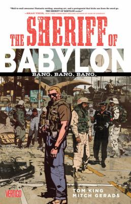 The Sheriff of Babylon :  bang. Bang. Bang.