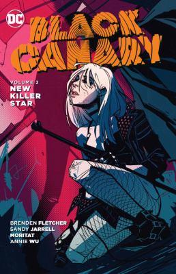 Black Canary. Vol. 02, New Killer Star