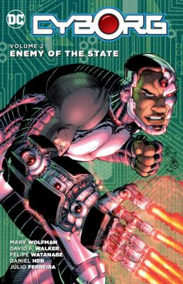 Cyborg. Vol. 02, Enemy of the state