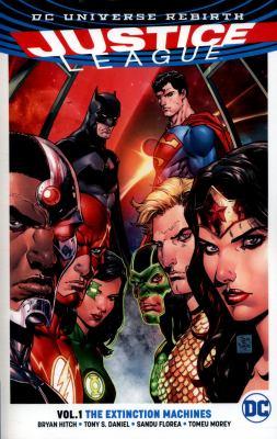 Justice League. Vol. 1, The extinction machines