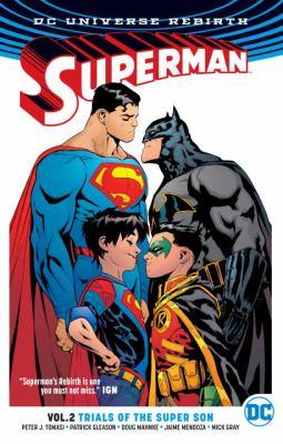 Superman. Vol. 02, Trials of the super son