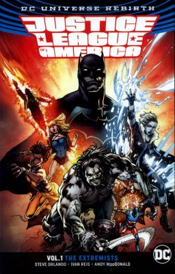 Justice League of America. Vol. 01, Extremists