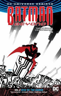Batman Beyond. Vol. 2, Rise of the Demon