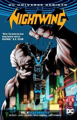 Nightwing. Vol. 4, Blockbuster