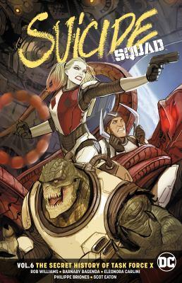 Suicide Squad. Vol. 06, The secret history of Task Force X