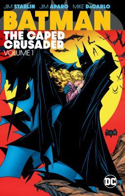 Batman : the caped crusader. Vol. 01