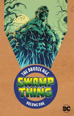 Swamp Thing, the Bronze Age