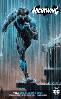 Nightwing. Vol. 07 : the bleeding edge