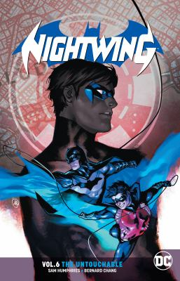 Nightwing. Vol. 06, The Untouchable