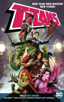Titans. Vol. 05, The spark