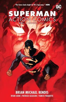 Superman: action comics. Vol. 01, Invisible mafia