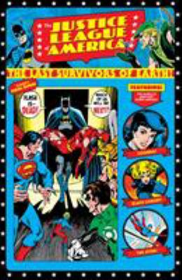 Justice League of America :  the Bronze Age