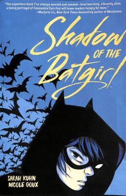 Shadow of the Batgirl :  a graphic novel