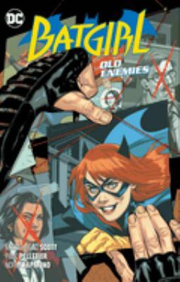 Batgirl. Vol. 06, Old enemies