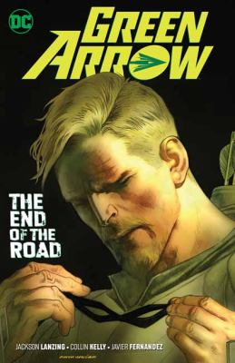Green Arrow. Vol. 08, The End of the Road
