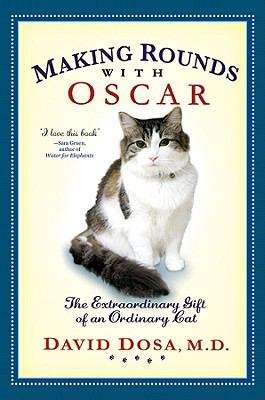 Making the rounds with Oscar: a doctor and his journey with a very special cat