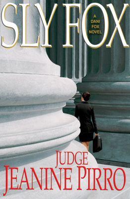 Sly fox : a Dani Fox novel