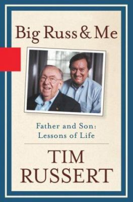 Big Russ and me: father and son, lessons of life