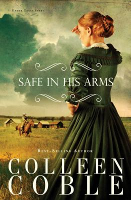 Safe in his arms : an under Texas stars novel