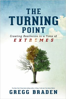 The turning point : creating resilience in a time of extremes