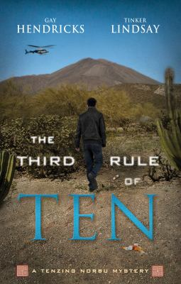 The third rule of ten : a Tenzing Norbu mystery