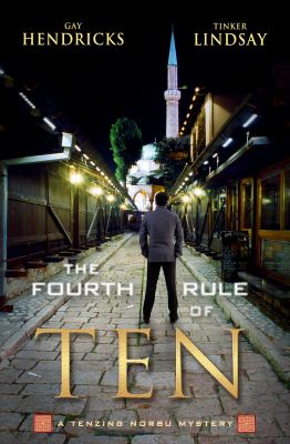 The fourth rule of ten : a Tenzing Norbu mystery