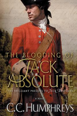The blooding of jack absolute. A Novel