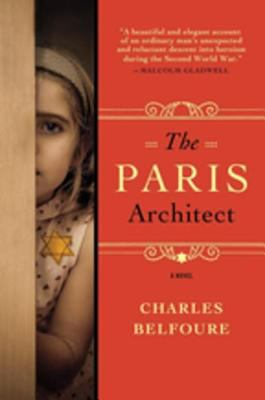 The Paris Architect a Novel
