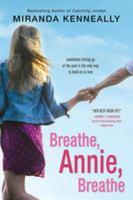 Breathe, Annie, Breathe.