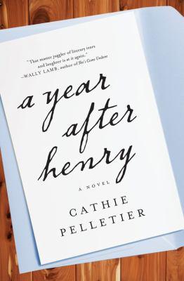A year after Henry :  a novel