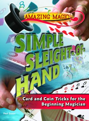 Link to Catalogue record for Simple sleight-of-hand : card and coin tricks for the beginning magician