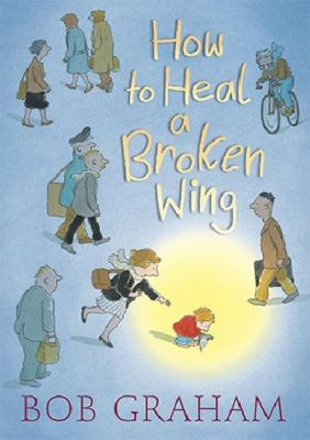 Link to Catalogue record for How to heal a broken wing