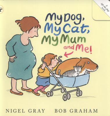 Link to Catalogue record for My dog, my cat, my mum and me