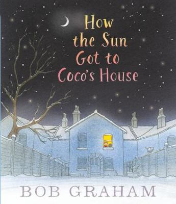 Book cover for How the sun got to Coco's house