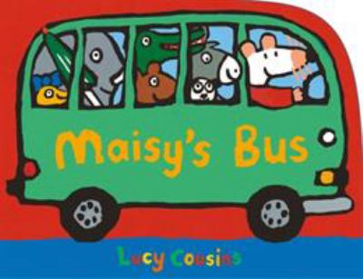 Cover Image for:  Maisy's bus / Lucy Cousins.
