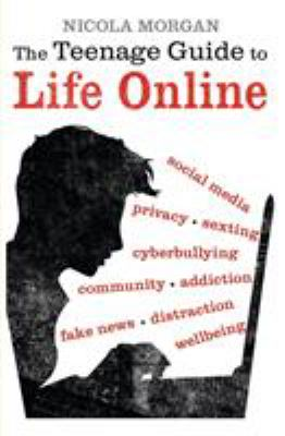 Cover Image for The teenage guide to life online