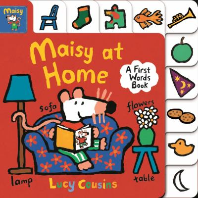 Cover Image for: Maisy at home : a first words book / Lucy Cousins.