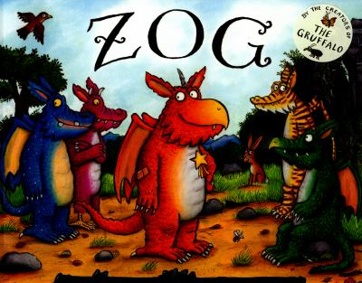 Cover Image for Zog / by Julia Donaldson ; illustrated by Axel Scheffler.