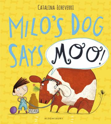 Cover Image for Milo's dog says moo!