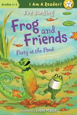 Frog and friends : party at the pond