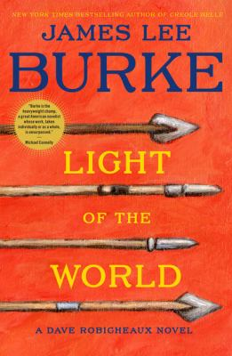 Light of the world : a Dave Robicheaux novel