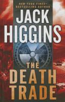 The Death Trade by Jack Higgins book cover