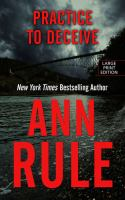 Practice to Deceive by Ann Rule book cover