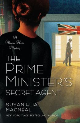 The Prime Minister's Secret Agent : a Maggie Hope Mystery