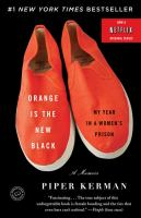 Orange is the New Black by Piper Kerman book cover